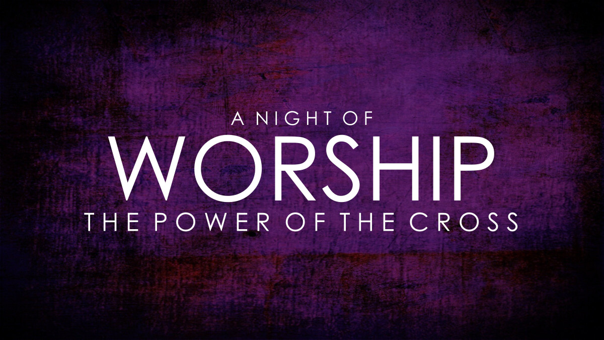 Easter Night of Worship