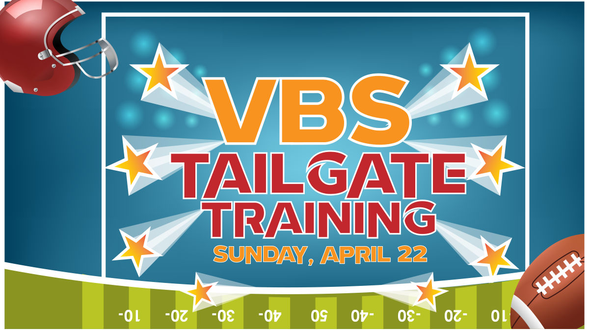 VBS Tailgate Training