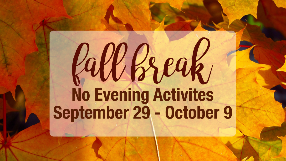Fall Break Schedule